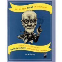 Ce-ar face Freud in locul tau?, Sarah Tomley