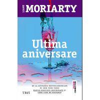 Ultima aniversare, Liane Moriarty