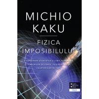 Fizica imposibilului, Michio Kaku