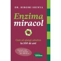 Enzima miracol, Hiromi Shinya