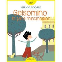 GELSOMI_001w Carte Editura Arthur, Gelsomino in tara mincinosilor, Gianni Rodari