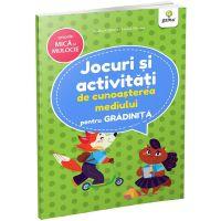 Carte Editura Gama, Jocuri si activitati de cunoasterea mediului pentru gradinita grupa mica si mijlocie