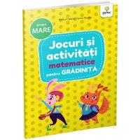 Carte Editura Gama, Jocuri si activitati matematice pentru gradinita grupa mare