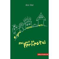 Good vibes with mai mult ca perfectul, Aivi Dal