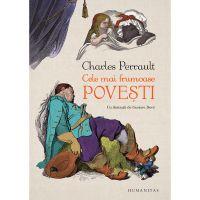 HU000428-2_001w Carte Editura Humanitas, Cele mai frumoase povesti, Charles Perrault