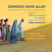 HU000843-2_001w Carte Editura Humanitas, Dumnezeu, Iahve, Allah, Katia Mrowiec