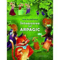 HU001248-3_001w Carte Editura Humanitas, Intoarcerea lui Arpagic, Ana Blandiana