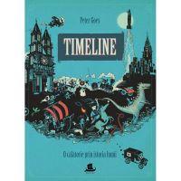 HU002704-1C_001w Carte Editura Humanitas, Timeline O calatorie prin istoria lumii, Peter Goes