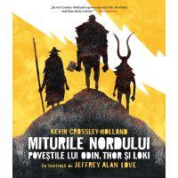 HU002842-1C_001w Carte Editura Humanitas, Miturile nordului Povestile lui Odin, Thor si Loki, Crossley Holand