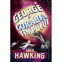 HU002874-1_001w Carte Editura Humanitas, George si corabia timpului, Lucy Hawking
