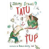 HU002921-1_001w Carte Editura Humanitas, Tatu si Tup povestioare din padurea mare, Jeremy Strong