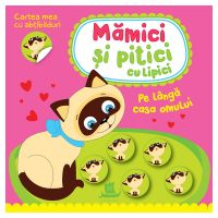 HU003014-1_001w Carte Editura Humanitas, Mamici si pitici cu lipici. Pe langa casa omului, Ilona Bumblauskiene