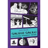 HU003025-1C_001w Carte Editura Humanitas, Galileo Galilei si inceputurile astronomiei moderne, Jeanne Bendick