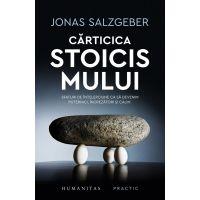 Carticica stoicismului. Sfaturi de intelepciune, Jonas Salzgeber