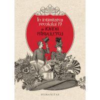 In intimitatea secolului 19, Ioana Parvulescu