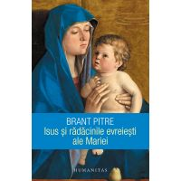 Isus si radacinile evreiesti ale Mariei, Brant Pitre