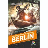 JUN.1111_001w Carte Editura Corint, Berlin vol.IV Lupii din Brandenburg, Fabio Geda, Marco Magnone