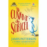 JUN.1170_001w Carte Editura Corint, Pe cuvant de soricel, James Patterson, Chris Grabenstein