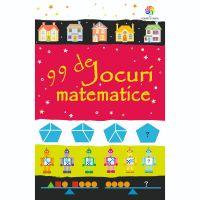 JUN.1171_001w Carte Editura Corint, 99 de jocuri matematice, Sarah Khan