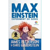 JUN.1230_001w Carte Editura Corint, Max Einstein. Experiment de geniu, James Patterson, Chris Grabenstein
