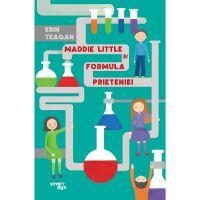 JUN.1259_001w Carte Editura Corint, Maddie Little si formula prieteniei, Erin Teagan