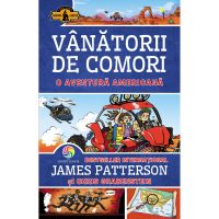 JUN.1266_001w Carte Editura Corint, Vanatorii de comori vol. 6 O aventura americana, James Patterson, Chris Grabenstein