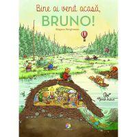 JUN.1281_001w Carte Editura Corint, Bine ai venit acasa, Bruno!, Magnus Weightman