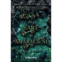 Carte Editura Corint, Casa de sare si amaraciuni, Erin A. Craig