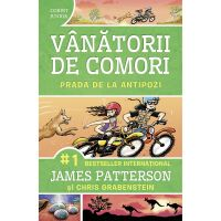 Carte Editura Corint, Vanatorii de comori vol.7 Prada de la antipozi, James Patterson, Chris Grabenstein