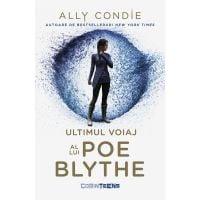 Ultimul voiaj al lui Poe Blythe, Ally Condie