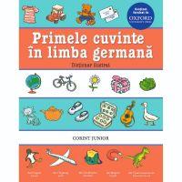 JUN.983_001w Carte Editura Corint, Primele cuvinte in limba germana. Dictionar ilustrat Oxford, Oxford University Press