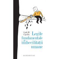 Legile fundamentale ale imbecilitatii umane, Carlo Cipolla