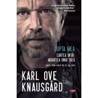 Carte Editura Litera, Lupta mea. Cartea Intai. Moartea unui tata, Karl Ove Knausgard