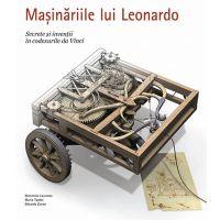RAO0727_001w Masinariile lui Leonardo, Laurenza Domenico, Taddei Mario, Zanon Edoardo