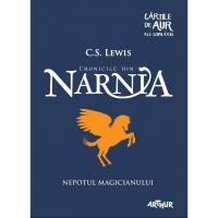 NARN1AUR_001w Carte Editura Arthur, Narnia Nepotul magicianului, C.S. Lewis
