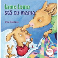 Lama Lama sta cu mama, Anna Dewdney