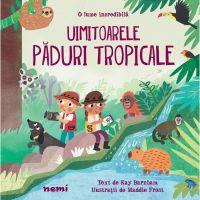Uimitoarele paduri tropicale, Kay Barnham, Maddie Frost