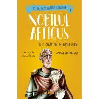 Nobilul Aeticus si o calatorie in jurul lumii,  Simona Antonescu