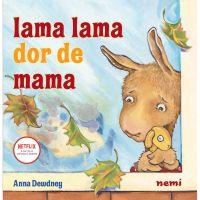 Lama Lama, Dor de mama, Anna Dewdney