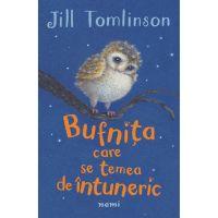 Bufnita care se temea de intuneric, Jill Tomlinson