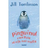 NM7159_001w Pinguinul care voia sa afle mai multe, Jill Tomlinson