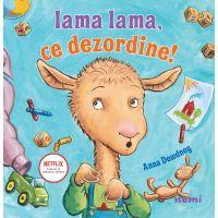 Lama Lama, Ce dezordine, Anna Dewdney
