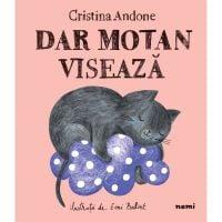 Dar Motan viseaza, Cristina Andone