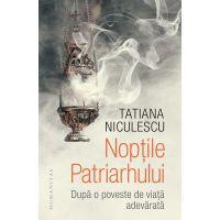 Noptile patriarhului, Tatiana Bran Niculescu