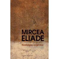Nostalgia originilor, Mircea Eliade