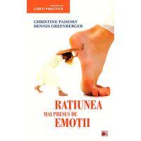 Ratiunea mai presus de emotii, Christine Padesky, Dennis Greenberger