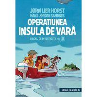 Biroul de investigatii nr. 2. Operatiunea insula de vara, Jorn Lier Horst, Hans Jorgen Sandnes