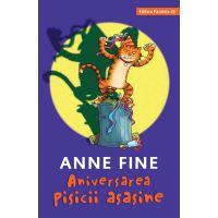 Aniversarea pisicii asasine, Anne Fine