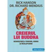 P459784 Creierul lui Buddha. Neurostiinta fericirii, iubirii si intelepciunii,