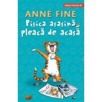 Pisica asasina pleaca de acasa, Anne Fine